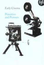 Erken Sinema: Temeli Ve Pioneers