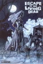 Escape Of The Living Dead