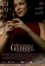 Escuchando A Gabriel (2007) afişi