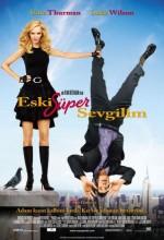 Eski Süper Sevgilim (2006) afişi