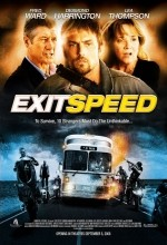 Exit Speed (2008) afişi