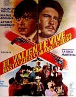 El Valiente Vive... Hasta Que El Cobarde Quiere (1979) afişi