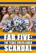 Fab Five: The Texas Cheerleader Scandal (tv)