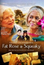 Fat Rose And Squeaky (2006) afişi