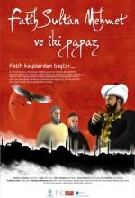 Fatih Sultan Mehmet Ve Iki Papaz  afişi