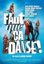 Faut Que ça Danse! (2007) afişi