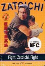 Fight, Zatoichi, Fight