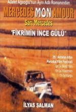 Fikrimin İnce Gülü - Sarı Mercedes (1987) afişi