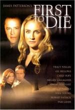 First To Die (2003) afişi