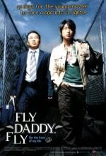 Fly, Daddy, Fly (2006) afişi