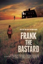 Frank The Bastard (2013) afişi