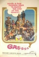 Gas! -or- ıt Became Necessary To Destroy The World In Order To Save ıt. (1970) afişi