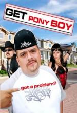Get Pony Boy (2007) afişi