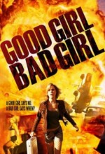 Good Girl, Bad Girl (2006) afişi