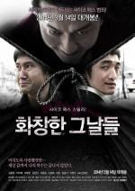 Glorious Days (2013) afişi