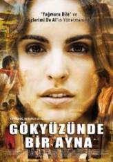 Gökyüzünde Bir Ayna (2011) afişi