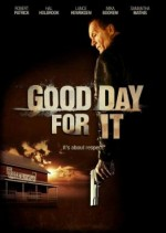 Good Day For It (2011) afişi