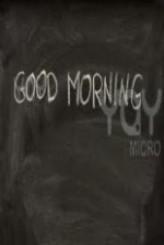 Good Morning (2009) (2009) afişi