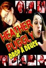 Heather And Puggly Drop A Deuce