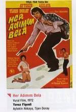 Her Adımın Bela (1972) afişi