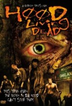 Hood Of The Living Dead (2005) afişi