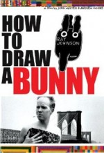 How To Draw A Bunny (2002) afişi