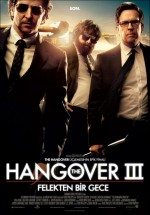 Hangover 3: Felekten Bir Gece