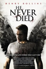 He Never Died (2015) afişi