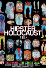 Hipster Holocaust