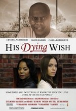 His Dying Wish (2016) afişi