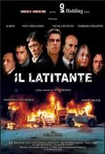 Il Latitante (2003) afişi