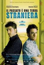 ıl Passato è Una Terra Straniera (2008) afişi