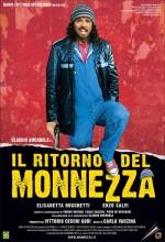 ıl Ritorno Del Monnezza