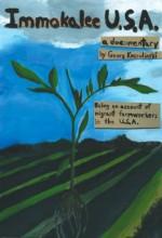 Immokalee U.s.a. (2008) afişi