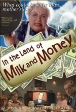 ın The Land Of Milk And Money (2004) afişi