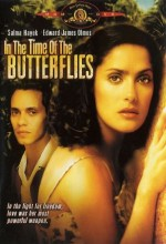 In The Time Of The Butterflies (2001) afişi