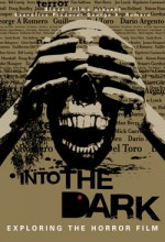 Into The Dark: Exploring The Horror Film (2009) afişi