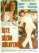 İşte Bizim Hikayemiz (1978) afişi