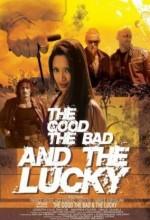iyi, Kötü Ve Şanslı