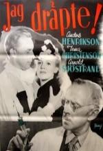 Jag Dräpte (1943) afişi