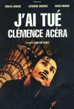 J'ai Tué Clémence Acéra (2001) afişi