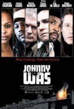 Johnny Was (2006) afişi