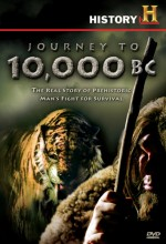 Journey To 10,000 Bc (2008) afişi