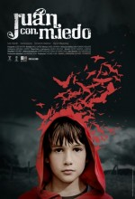 Juan Con Miedo (2010) afişi