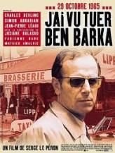 J'ai vu tuer Ben Barka (2005) afişi