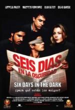 Karanlıkta Altı Gün (2003) afişi