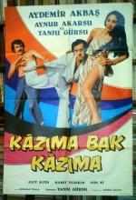 Kazıma Bak Kazıma (1975) afişi