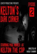 Kelton's Dark Corner (2008) afişi