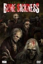 Bone Sickness (2004) afişi