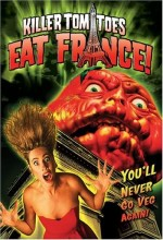 Killer Tomatoes Eat France! (1991) afişi